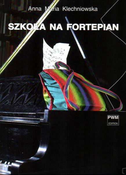 PWM Klechniowska Anna Maria - Szkoła na fortepiano