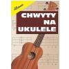 AN Templin G ″Chwyty na ukulele″